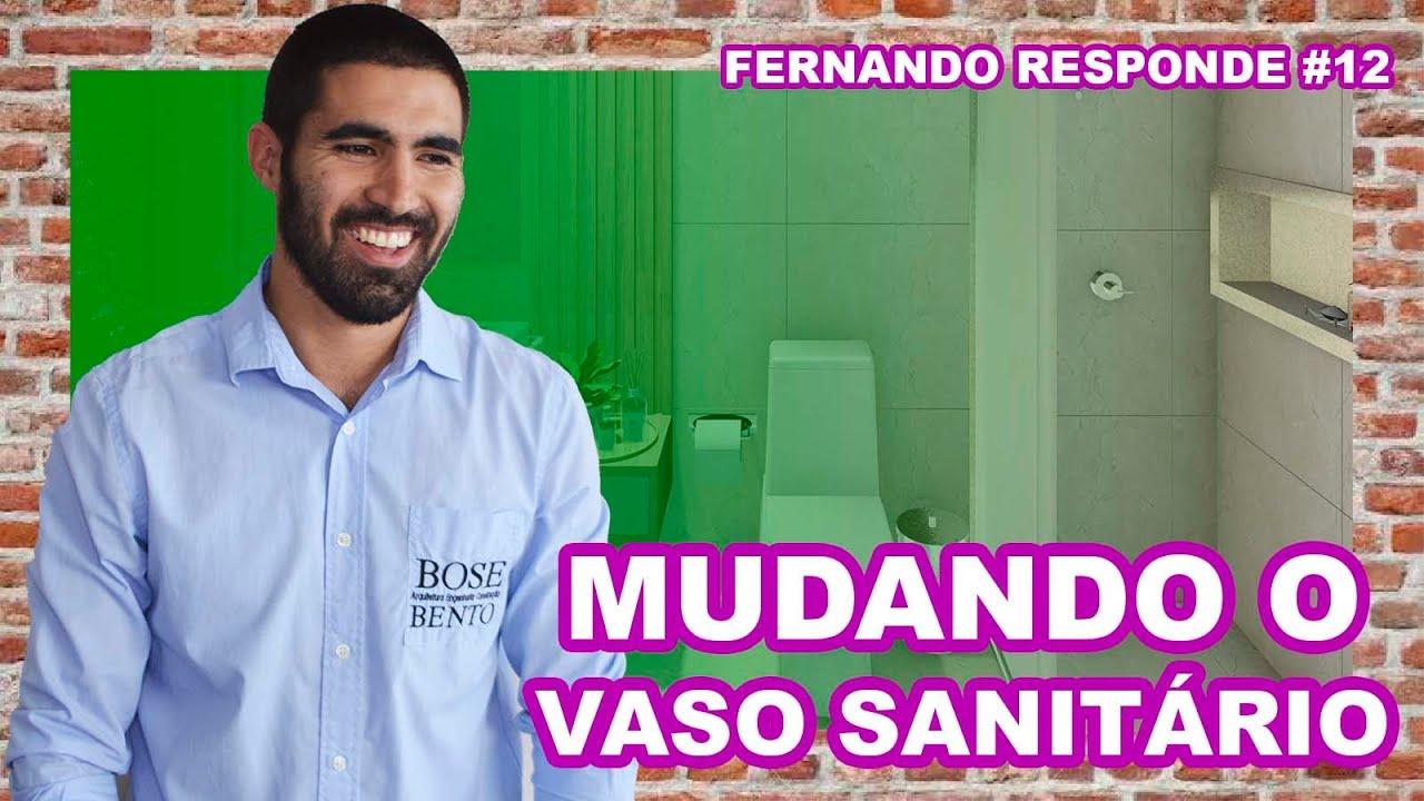 MUDANÇA DO PONTO DO VASO SANITÁRIO | Bose Bento