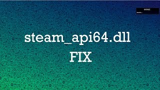 How to FIX steam_api64.dll File Missing Error in Windows 10/8.1/8/7 (All PC games & software fix)