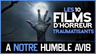 LES 10 FILMS D'HORREUR TRAUMATISANTS SELON LES ABONNÉS