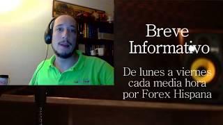 Breve Informativo - Noticias Forex del 31 de Julio del 2017