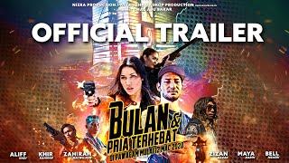 BULAN DAN PRIA TERHEBAT - Official Trailer [HD] - IN CINEMAS 12th March 2020