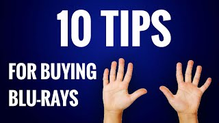 10 TIPS FOR BUYING BLU-RAYS AND BUILDING A MOVIE COLLECTION