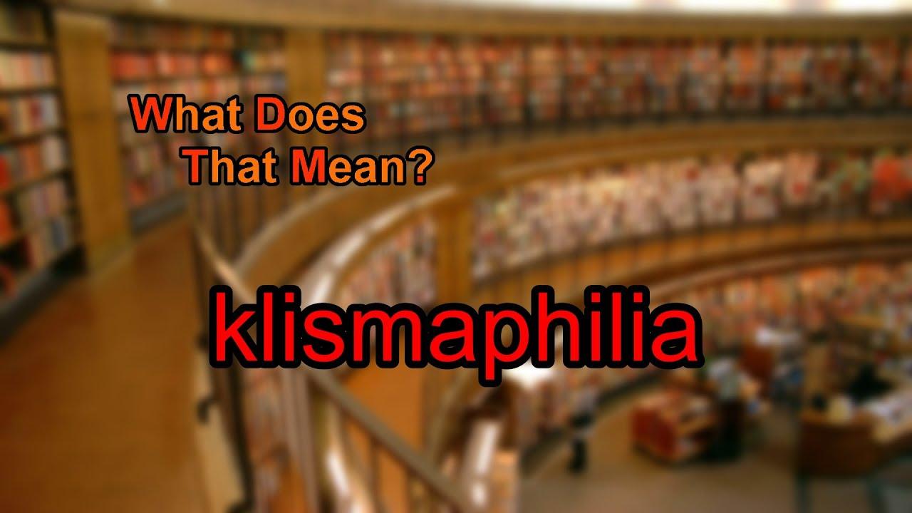 Kismaphilia