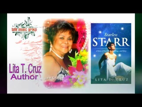 Starless Starr: The Story and its Songs (Lita T. Cruz: Author/Composer)