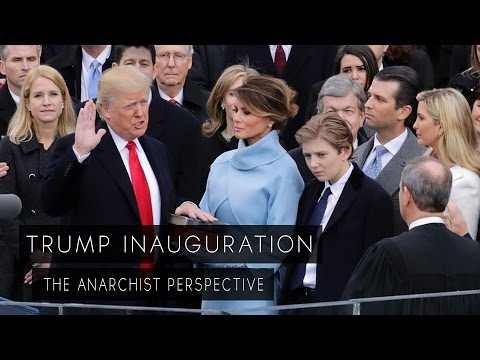 Donald Trump Inauguration - Insights From An Anarchist