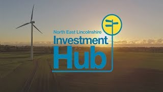 The Investment Hub | Unprecedented Support For Businesses in North East Lincolnshire