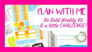 PLAN WITH ME (LONG) // Be Bold Weekly Kit & a little CHALLENGE! // Erin Condren