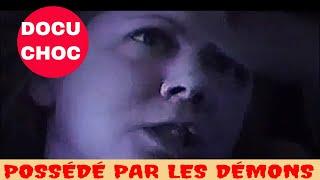 Possédé Par Les Démons - Le Diable et La Possession Satanique - Film Choc Sur les Forces Infernales