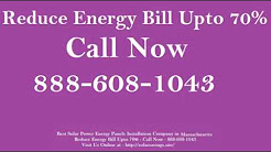 Best Solar Power (Energy Panels)  Installation Company in South Ashburnham Massachusetts MA