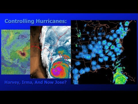 Controlling Hurricanes: Harvey, Irma, And Now Jose? ( Dane Wigington GeoengineeringWatch.org )