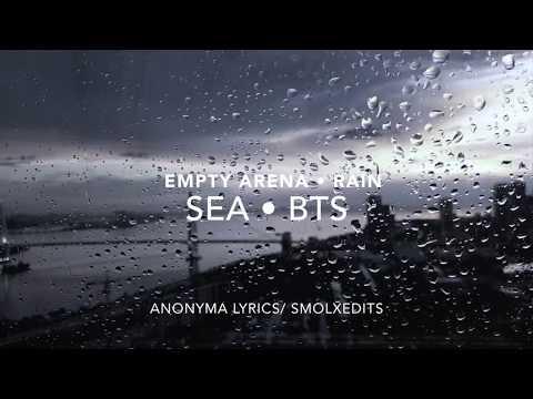 BTS - Sea (바다) - Empty Arena + Rain
