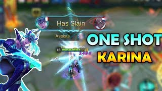 KARINA ONE SHOT KILL EVERYONE! MOBILE LEGENDS GAMEPLAY