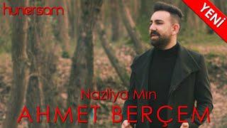 Ahmet Berçem - Nazliya Min Music Video