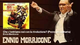 Ennio Morricone - Che c