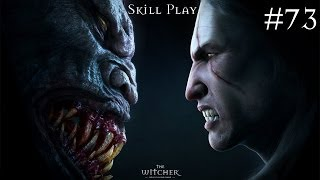 73) Witcher The Enchanced Edition (Ляснутый охранник коровы) [Skill play, Ultra High, 1080p]