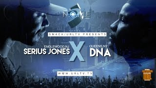 SERIUS JONES VS DNA SMACK/ URL  RAP BATTLE