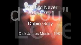 "Dobie Gray -""Wish I"