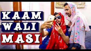 Kaam wali Masi  l Peshori vines Official