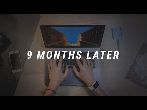 MacBook Pro: 9 Months Later