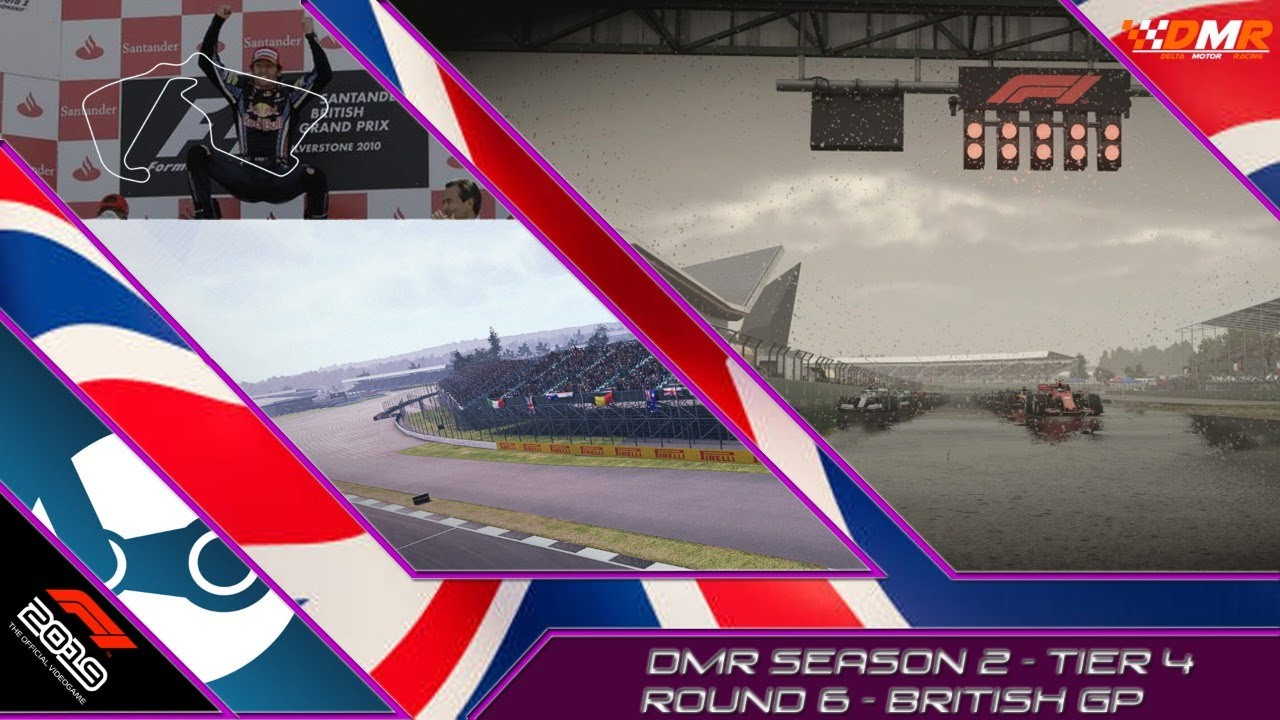 F1 2019   Delta Motor Racing   Tier 4   S2 R6   British GP