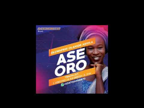 Download Oluwafemi Olamide Abiola - Ase Oro (Track 1) Audio