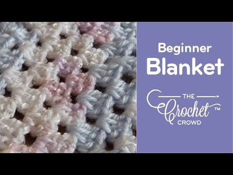 Crochet Baby Blanket Beginner Youtube