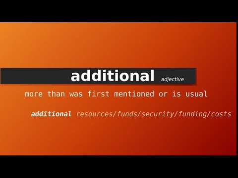 Meaning of additional , Definition of additional