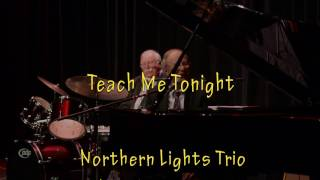 Teach Me Tonight by the Northern Lights Trio 2016