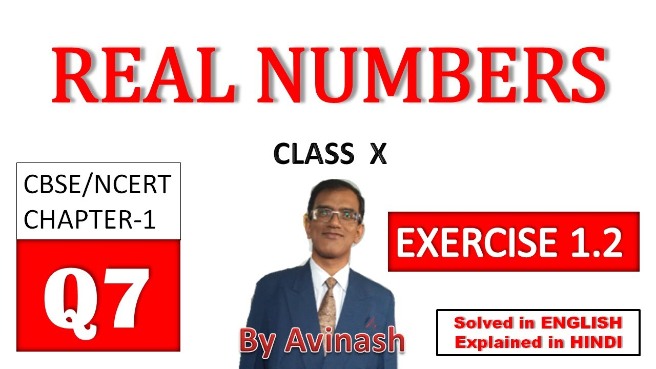 [R-17], N C E R T  SOLUTIONS FOR CLASS-10 MATHS, Chapter-1, REAL NUMBERS,  Ex-1 2, Q-7