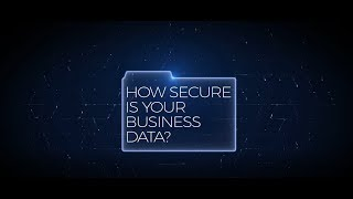 Cyber Security Risk Is Growing - How Secure Is Your Business Data?