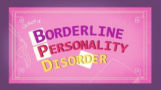 Borderline Personality Disorder (2017)