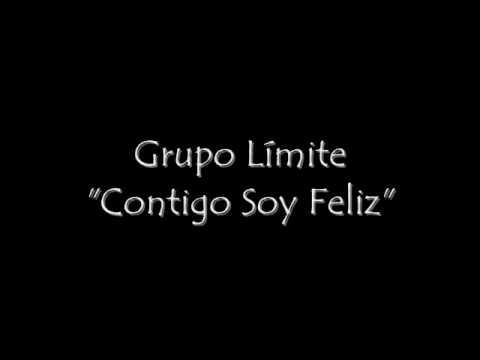Grupo Límite - Contigo Soy Feliz