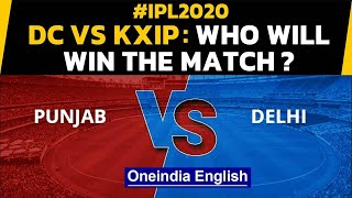 IPL 2020: DC Vs KXIP: KL Rahul & Co. aim to keep winning momentum going | Oneindia News