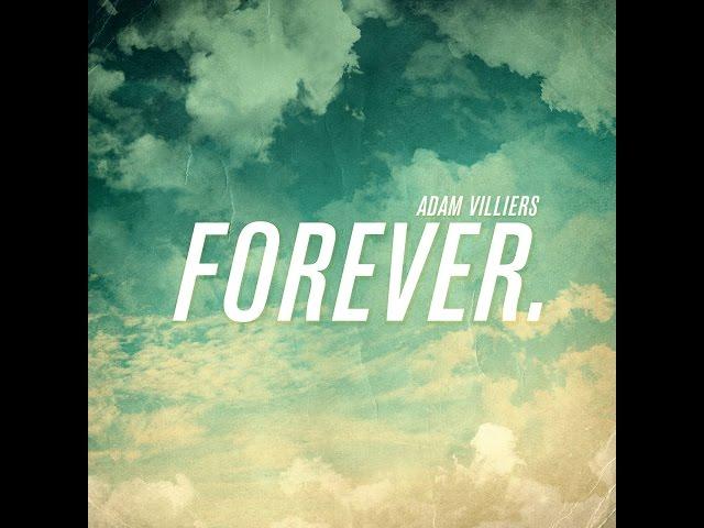 FOREVER | RADIO SINGLE | ADAM VILLIERS