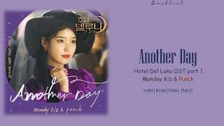 [Hotel Del Luna OST] MONDAY KIZ & PUNCH (먼데이 키즈 & 펀치) – Another Day (HAN/ROM/ENG/INDO Lyrics/가사)