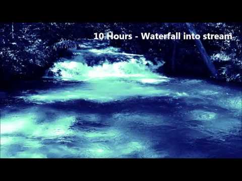 10 Hours - Waterfall into a stream - Ambient Sounds for meditation/sleep/relaxation