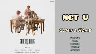 Download lagu NCT U - Coming Home (Sung by TAEIL, DOYOUNG, JAEHYUN, HAECHAN)