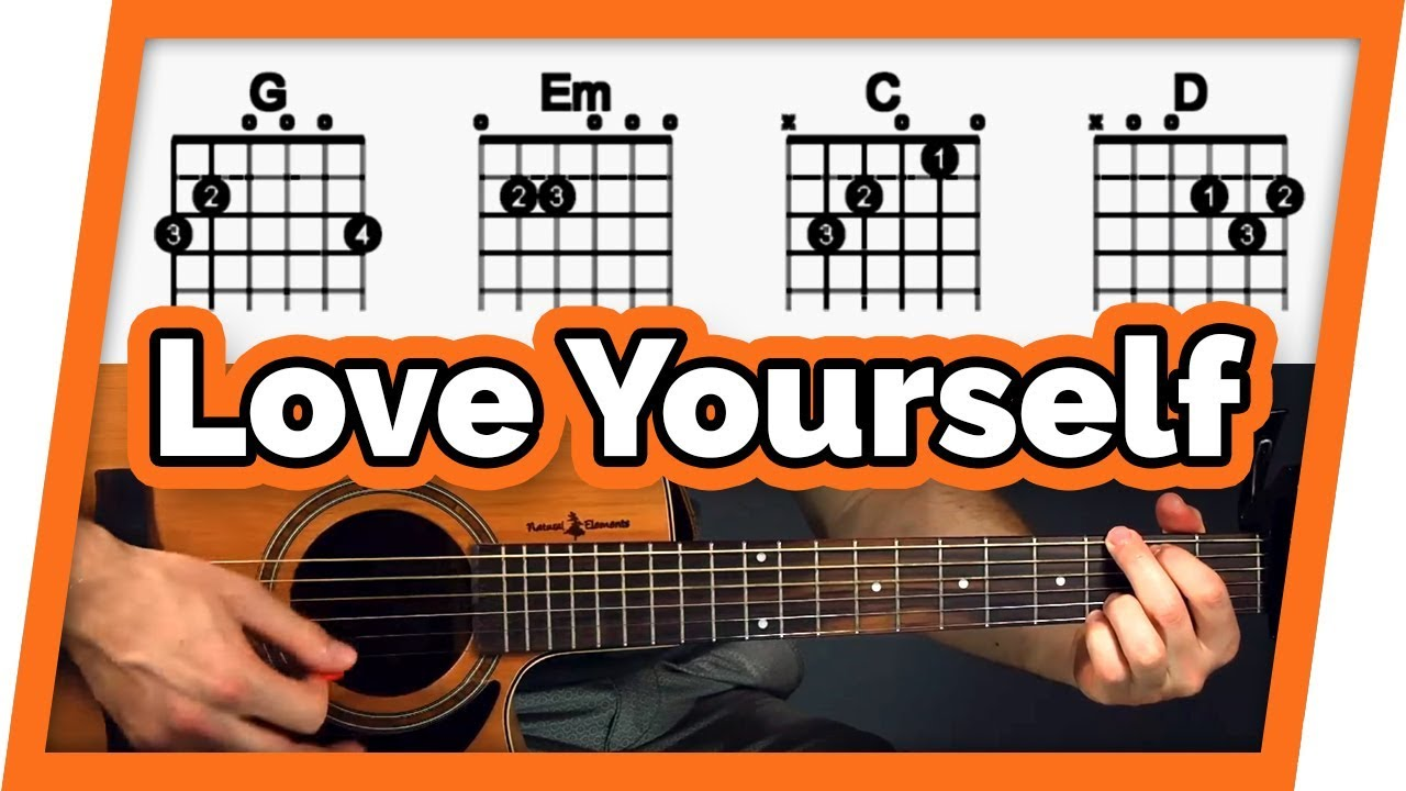Love Yourself Guitar Lesson Tutorial Easy Chords For Beginners