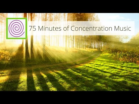 75 Minutes of Concentration Music - for learning, reading, writing, meditation.