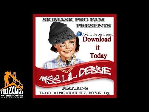 D-Lo x King Chucky x Fonk x B3 - Miss Lil Debbie [Thizzler.com]
