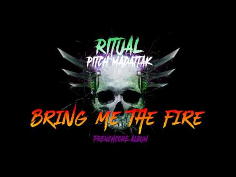 Pitch - Bring Me The Fire