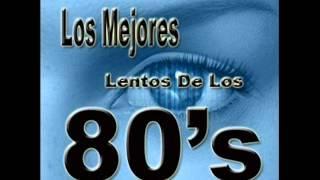 Lentos en Ingles del 80'