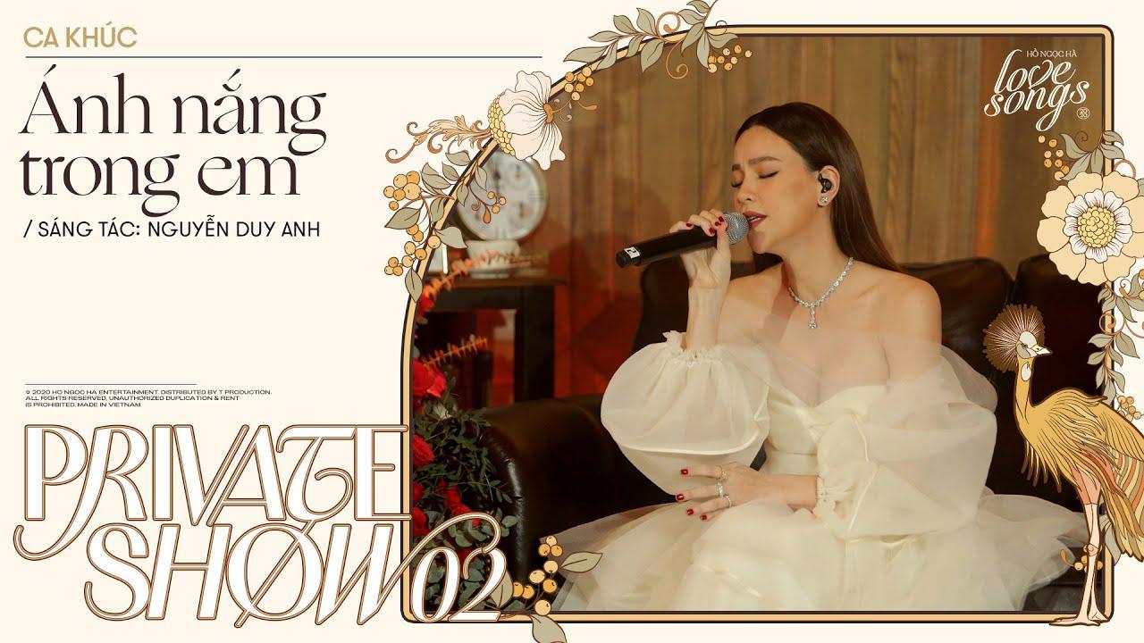 Ánh Nắng Trong Em - Hồ Ngọc Hà (Bản live đầu tiên) | Private Show 02 | Love Songs | T Production