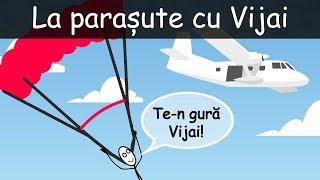 La Parașute Cu Vijai
