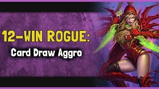 12-Win Rogue: Card Draw Aggro (w/ Shadybunny)