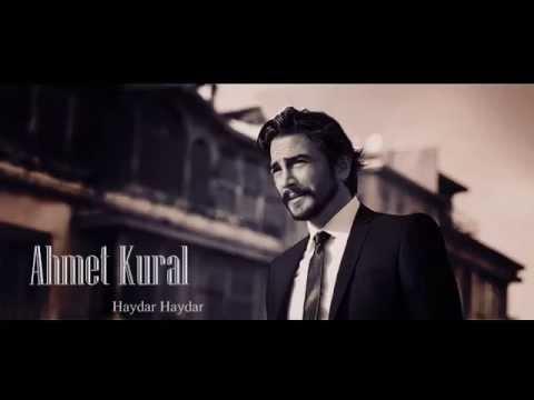 Ahmet Kural    Haydar Haydar