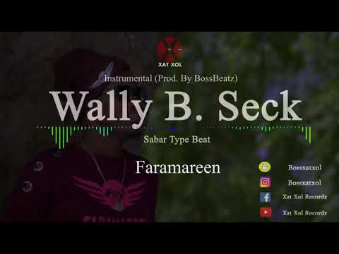 Wally B. Seck - Faramareen Instrumental (reProd. By BossBeatz)