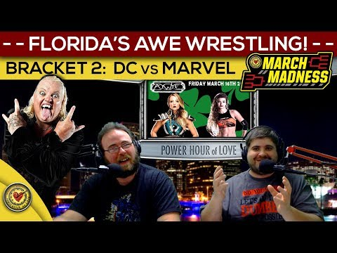 Florida's AWE Wrestling! March Madness Week 2 - Power Hour of Love - LIVE - 311