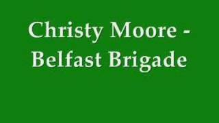 Watch Christy Moore Belfast Brigade video