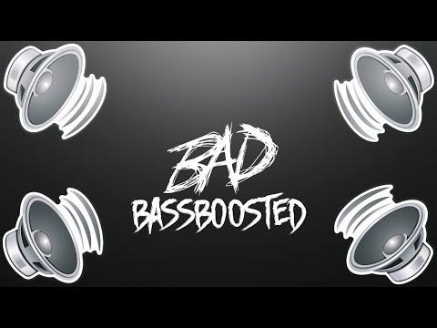 XXXTENTACION BAD! BASSBOOSTED!